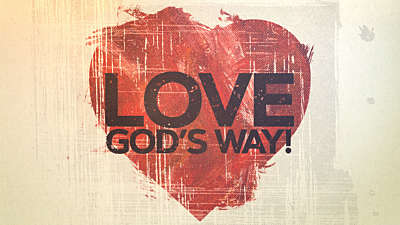 Love God's Way