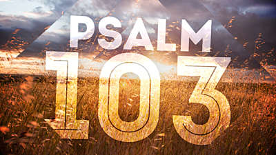 Psalm 103 (Worship Intro)