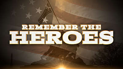 Remember The Heroes (Memorial Day)