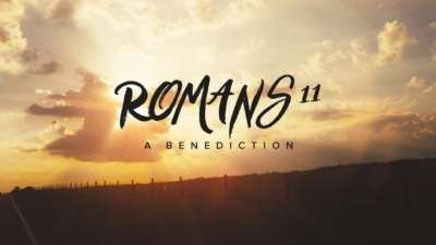 Romans 11 Benediction