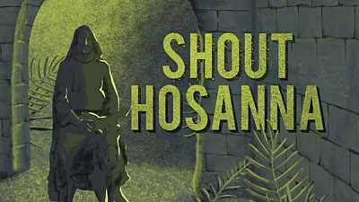 Shout Hosanna