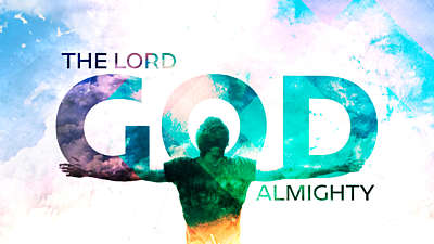 The Lord God Almighty