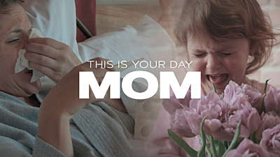 This Is Your Day Mom