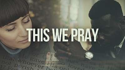 This We Pray