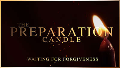 Advent: The Preparation Candle