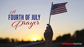 A Fourth Of July Prayer