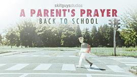 A Parent's Prayer: Back to School