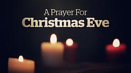 A Prayer For Christmas Eve