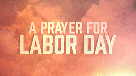A Prayer for Labor Day