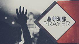 An Opening Prayer