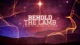 Behold The Lamb Christmas Intro