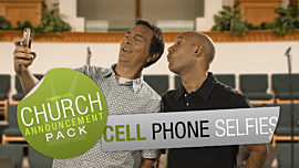 Church Announcement: Cell Phone Selfies