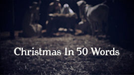 Christmas In 50 Words
