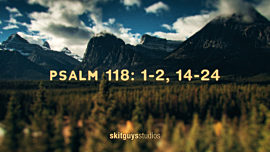 Easter Sunday Psalm 118