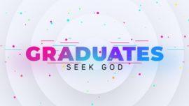 Graduates Seek God
