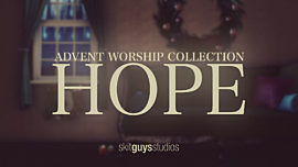 Advent Worship: Hope