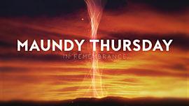 Holy Week Glow Maundy Thursday