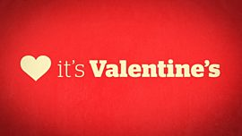 It's Valentine's