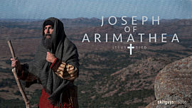 JESUS Died: Joseph of Arimathea