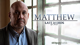 Last Words of Christ: Matthew