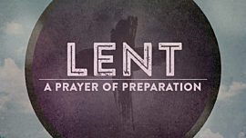 Lent A Prayer Of Preparation