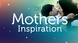 Mothers Inspiration