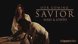 Our Coming Savior: Mary and Joseph