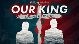 Our King: Calling Us to Love