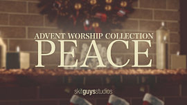 Advent Worship: Peace