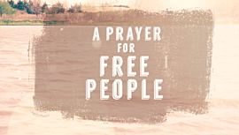 Prayer For Free People