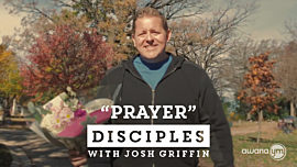 Disciples: Prayer