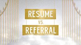Resume Vs Referral