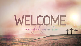 Resurrection Sunday Welcome
