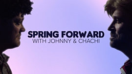 Spring Forward With Johnny & Chachi