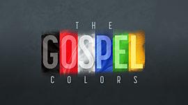The Gospel Colors