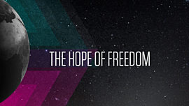 The Hope of Freedom