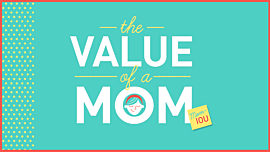 The Value of a Mom