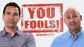 You Fools!