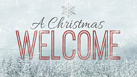 A Christmas Welcome