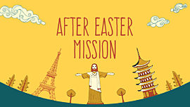 After Easter Mission