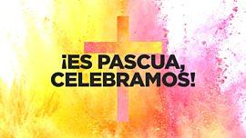 Es Pascua Celebremos
