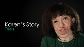 Karen's Story: Trials