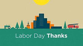 Labor Day Thanks