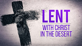 Lent With Christ In The Desert