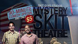 Mystery Skit Theatre