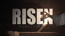 Risen (Remastered)