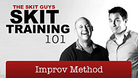 Skit Training 101: Improv Method