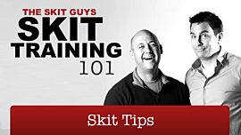Skit Training 101: Skit Tips