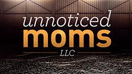 Unnoticed Moms, LLC