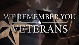 We Remember You (Veterans Day)
